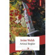 Artistul Begbie-Irvine Welsh