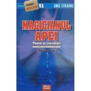 Magicianul apei-Emil Strainu