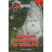 Romania enigmatica si insolita(vol. I)-Emil Strainu