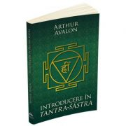 Introducere in Tantra Sastra-Arthur Avalon