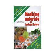 Medicina naturista pe intelesul tuturor-Victor Duta