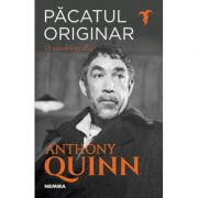 Pacatul originar-Anthony Quinn