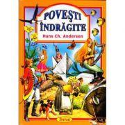 Povesti indragite|Hans Christian Andersen