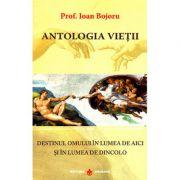 Antologia vietii-Ioan Bojoru