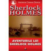 Aventurile lui Sherlock Holmes-Arthur C. Doyle