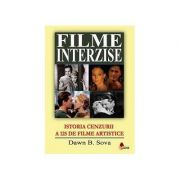 Filme interzise|Istoria Cenzurii a 125 de filme artistice