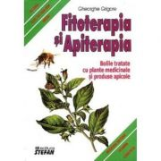 Fitoterapia si apiterapia-Gheorghe Grigore