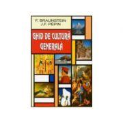 Ghid de cultura generala-Florence Braunstein