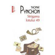 Strigarea lotului 49-Thomas Pynchon