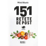 151 retete de post-Mihai Basoiu