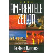 Amprentele zeilor-Graham Hancock