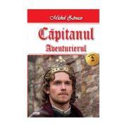 Capitanul(vol. 2)|Aventurierul-Michel Zevaco