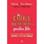 Codul increderii pentru fete-Katty Kay