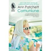 Comuniune-Ann Patchett