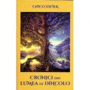 Cronici din Lumea de Dincolo-Chico Xavier