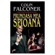 Frumoasa mea spioana-Colin Falconer