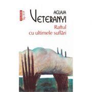 Raftul cu ultimele suflari (TOP 10+)-Aglaja Veteranyi