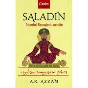 Saladin|Triumful Renasterii sunnite