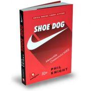 Shoe Dog pentru tinerii cititori (Memoriile creatorului NIKE)-Phil Knight