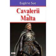 Cavalerii de Malta-Eugene Sue