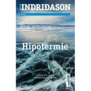 Hipotermie (Seria Detectivul Erlendur)