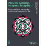 Pacienti Narcisici, Terapeuti Incepatori