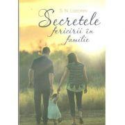 Secretele fericirii in familie-Serghei Lazarev
