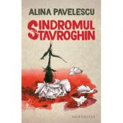 Sindromul Stavroghin-Alina Pavelescu