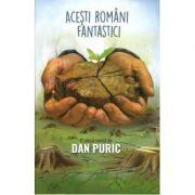 Acesti romani fantastici (Piesa de Dan Puric)