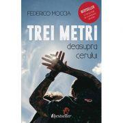 Trei metri deasupra cerului-Federico Moccia