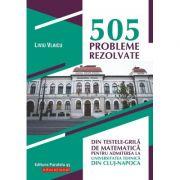 505 probleme rezolvate de matematica
