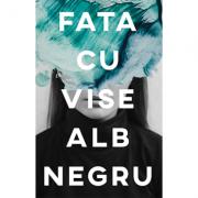 Fata cu vise alb-negru-Andreea Russo
