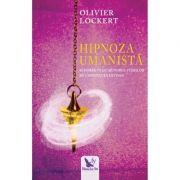 Hipnoza umanista-Olivier Lockert