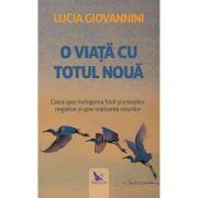 O viata cu totul noua-Lucia Giovannini
