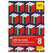 Evaluarea Nationala-100 de teste pentru Limba si literatura romana