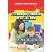 Culegere de probleme de aritmetica pentru clasele I - IV