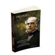 Istoria conflictului dintre Religie si Stiinta-John W. Draper