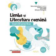 Exercitii practice de limba si literatura romana-Caiet de lucru pentru clasa VI