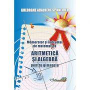 Memorator si indrumar de matematica aritmetica si algebra pentru gimnaziu