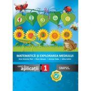 Matematica si explorarea mediului-Caiet de aplicatii pentru clasa I