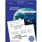 BAC Biologie 11-12(ghid)-Sinteze, teste si rezolvari