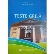 Teste grila pentru admitere in invatamantul superior medical-Biologie(ed. 2019)