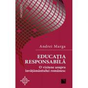 Educatia responsabila-Andrei Marga