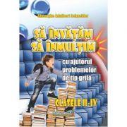 Sa invatam sa inmultim(pentru clasele II-IV)