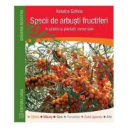 Specii de arbusti fructiferi in gradina si plantatii comerciale
