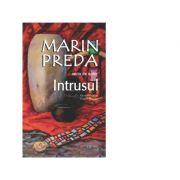 Intrusul - Marin Preda