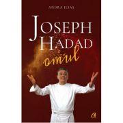 Joseph Hadad: Omul