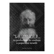 Talmudul ca profesiune de credinta a poporului israelit