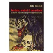Romania, romanii si comunismul