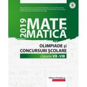 Matematica - Culegere pentru olimpiade si concursuri scolare clasele VII-VIII (ed. 2019)